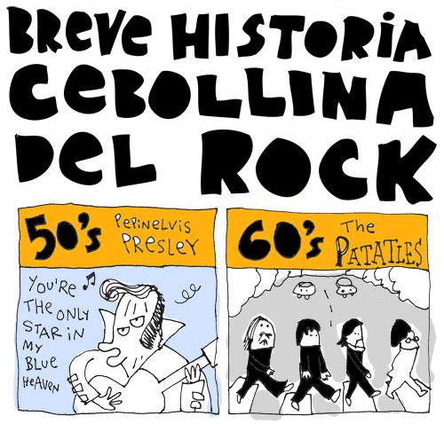 javirroyo cebolla rock1a Breve Historia Cebollina del Rock