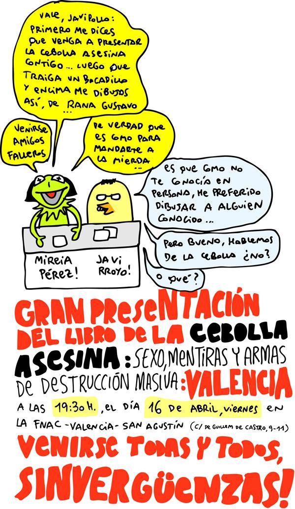 cebolla FNAC valencia Presentación de la Cebolla Asesina en Valencia