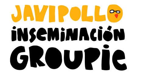 javirroyo groupies 31a1 Inseminación groupie